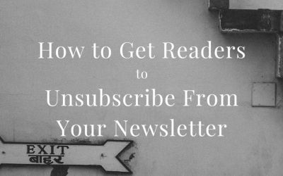 How to Get Readers to Unsubscribe From Your Newsletter