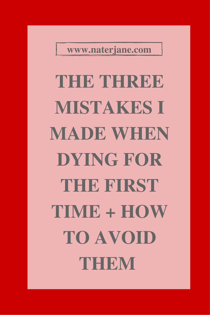 Are you ready to try dying? You might want to read this post about the dying mistakes I made and how to avoid them. So what are you waiting for, click through.