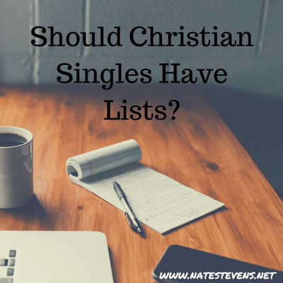 Should Christian Singles Have Lists