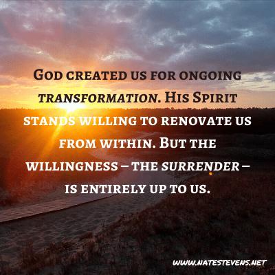 Walking Through The Process of Spiritual Transformation