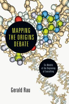 Mapping-the-Origins-Debate-Rau-Gerry-9780830839872