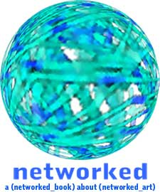 networked: a networked book about networked art