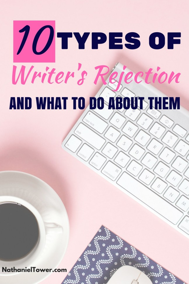 10 types of writer rejection