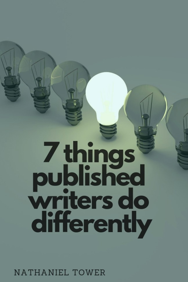 7 things published writers do differently