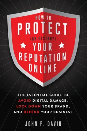 How to Protect (Or Destroy) Your Reputation Online | Nathan Ives | Digital Business