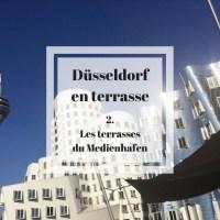Düsseldorf en terrasse : 2. Les terrasses du Medienhafen !