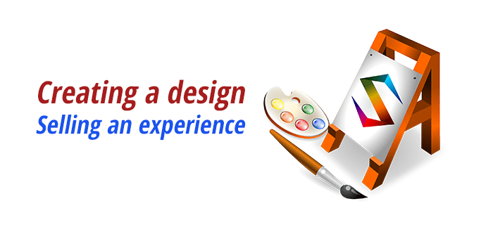 Creating a design, selling an experience