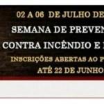 Estão abertas inscrições para a Semana de Prevenção contra incêndio
