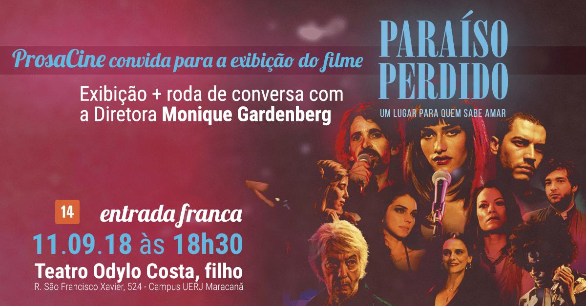 """Hoje: ProsaCine convida para a exibição do filme """"Paraíso Perdido"""" na UERJ"""