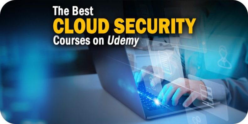 The Best Cloud Security Courses on Udemy to Consider Taking