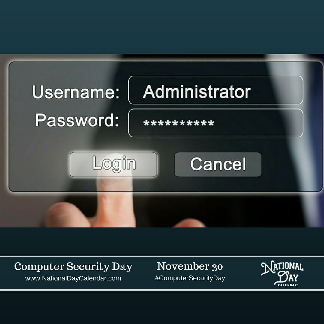Help spread the word this Computer Security Day to inform others how they can secure their data! And tell 'em about this security check list too...