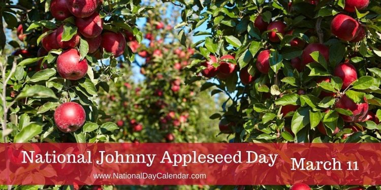 national johnny appleseed day  u2013 march 11