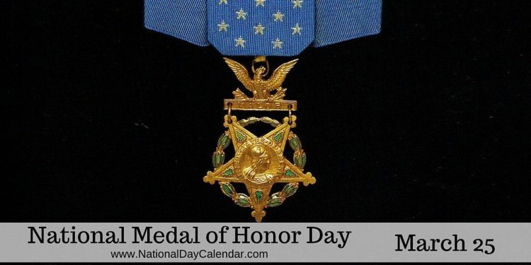 National Medal of Honor Day - March 25