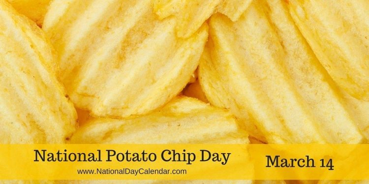 National Potato Chip Day - March 14
