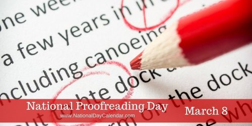 National Proofreading Day - March 8