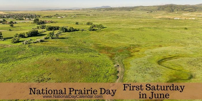 National Prairie Day - First Saturday in June