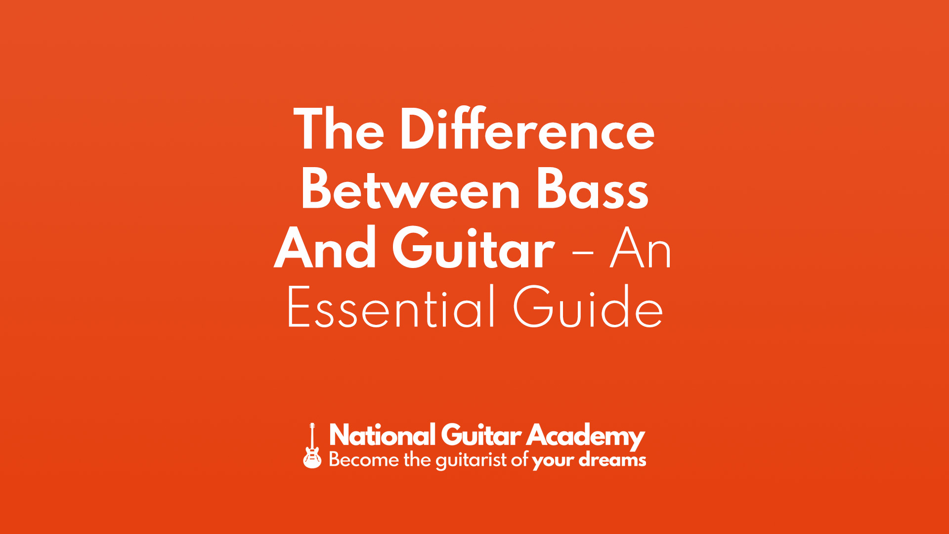 The Difference Between Bass And Guitar