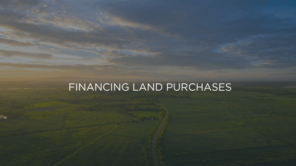 Financing Land Purchases