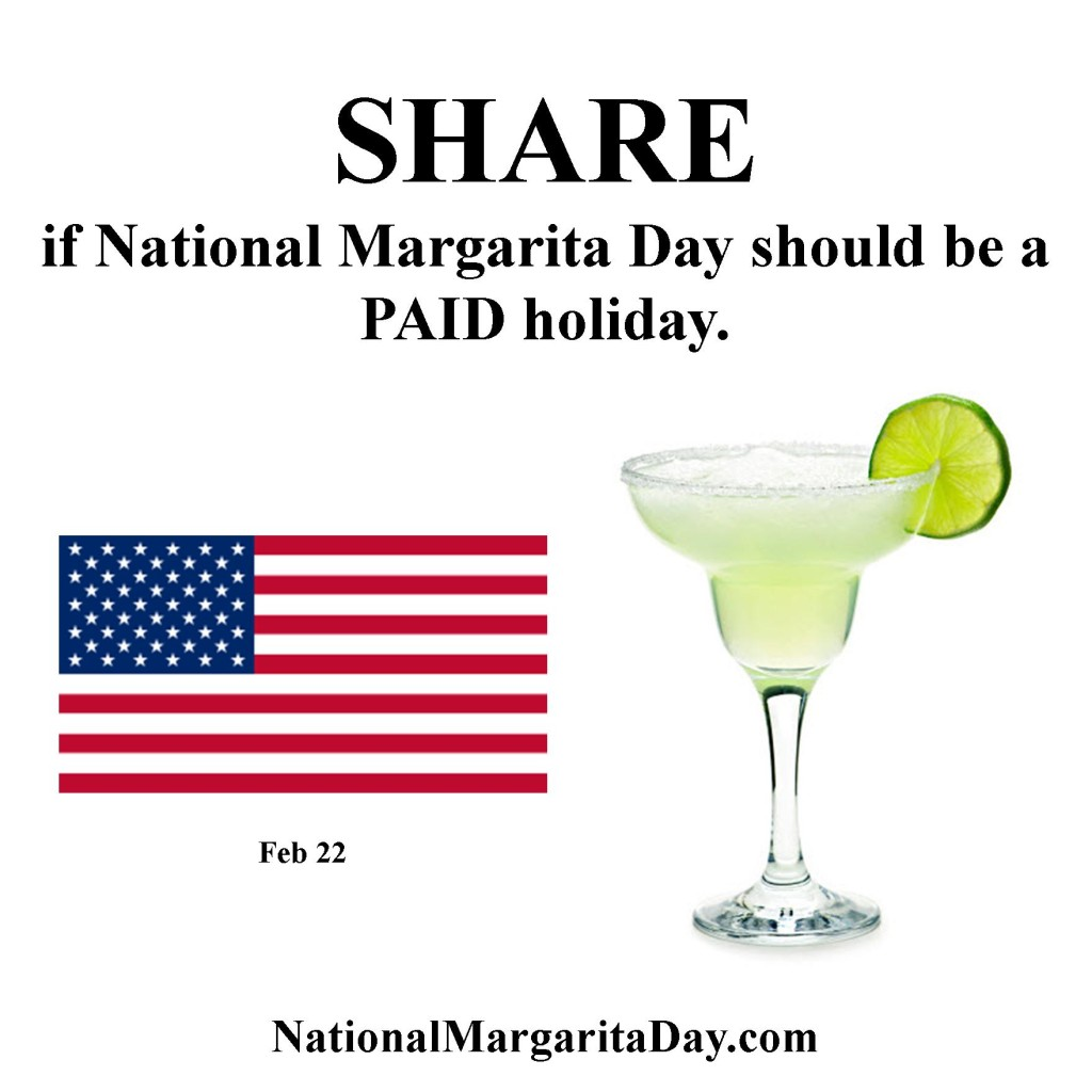 National Margarita Day A Paid Holiday? - National Margarita Day 2021
