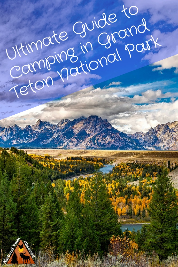Planning on going camping in Grand Teton National Park? Confused about which campsite to pick. National Park Obsessed\'s Ultimate Guide is here to help you pick the very best campsite. #NationalParkObsessed #NationalParkGeek #NationalPark #NationalParks #FindyourPark #NPS #grandteton #camping Grand Teton national park vacation | Grand Teton national park vacation | Grand Teton national park photography | Grand Teton national park itinerary | Grand Teton hikes | Grand Teton itinerary