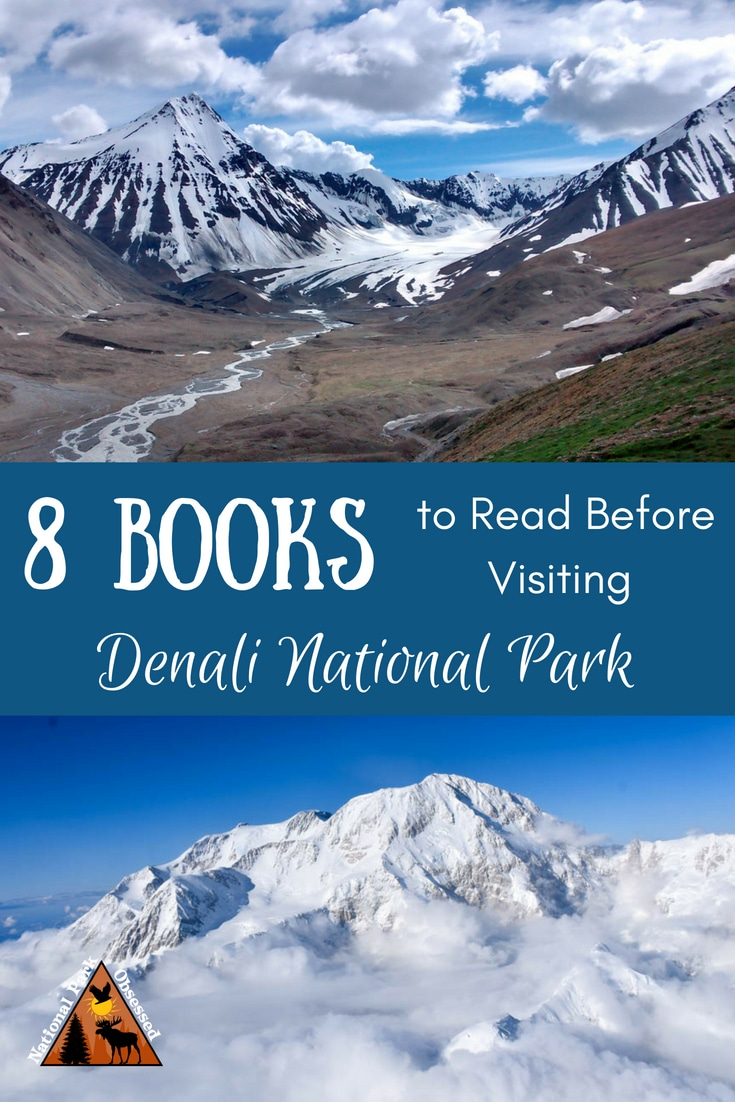 Looking to explore Denali - the land of the Great One? Enhance your visit with 8 Books to Read Before Visiting Denali National Park and Preserve.  #nationalparkobsessed #findyourpark #nationalparkgreek #Nationalpark #nationalparks #denali #denalinps #denalinationalpark