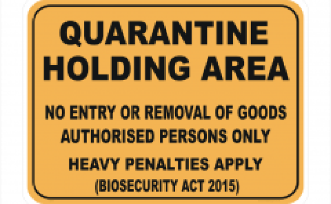 Biosecurity Area Sign New Quarantine Signs For The