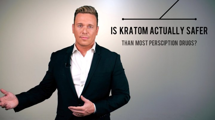 Is Kratom Actually Safer Than Most Prescription Drugs?