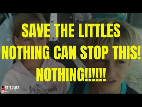 """""""Save the Littles!"""" NOTHING CAN STOP THIS! Nothing!!!"""