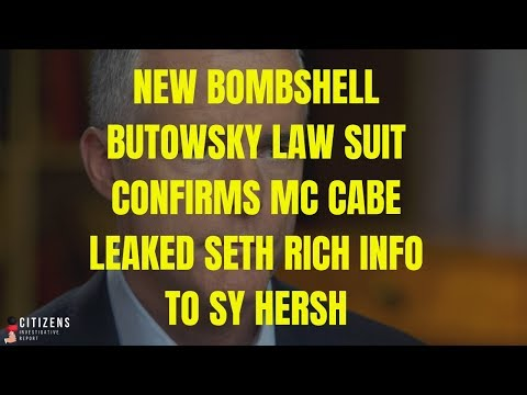 Bombshell Butowsky Lawsuit Confirms: McCabe KNEW about DNC Seth Rich Leak
