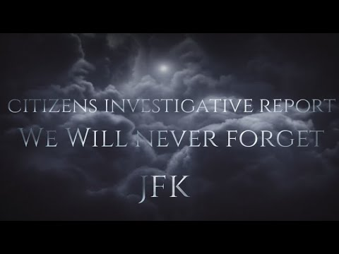 WE WILL NEVER FORGET! – JFK EDITION