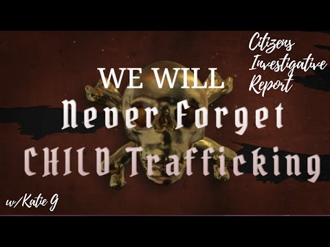 WE WILL NEVER FORGET:  THE FINDERS and CHILD TRAFFICKING