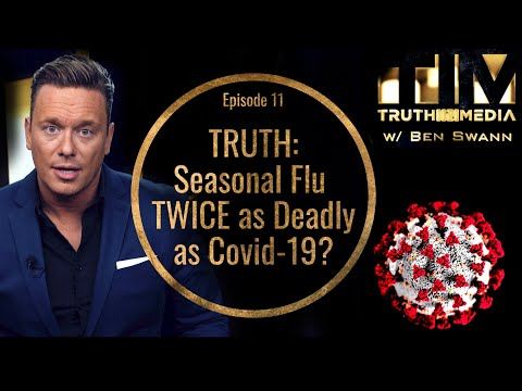 TRUTH:  Seasonal FLU TWICE as Deadly as Coronavirus?