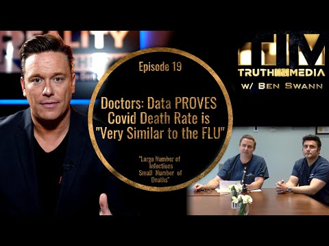 "Doctors: Data Proves That Covid Death Rate is ""Very Similar to the FLU"""