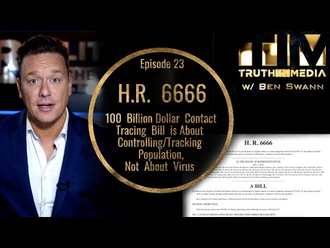 H.R. 6666: $100 Billion Dollar Contact Tracing Bill About Controlling/Tracking Population