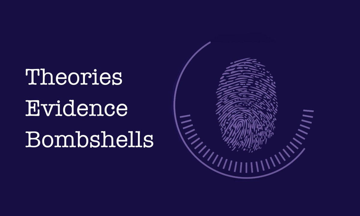 Theories, Evidence, and Bombshells