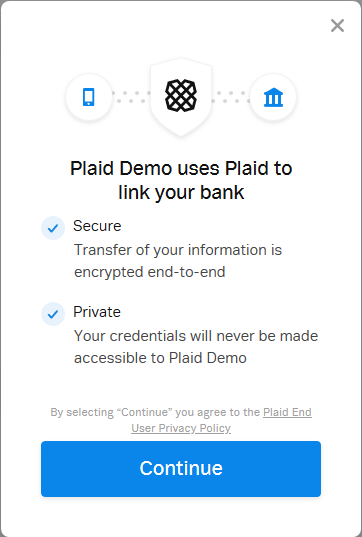 "A screenshot from a mobile application, stating ""Plaid Demo uses Plaid to link your bank,"" with a button labeled ""continue"" at the bottom."