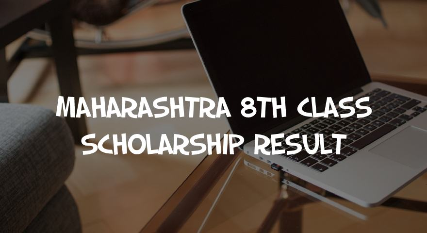 Maharashtra Scholarship Result 8th Class Featured Image