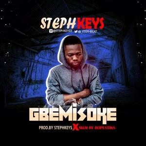 Stephkeyzz - Gbemisoke mp3 download