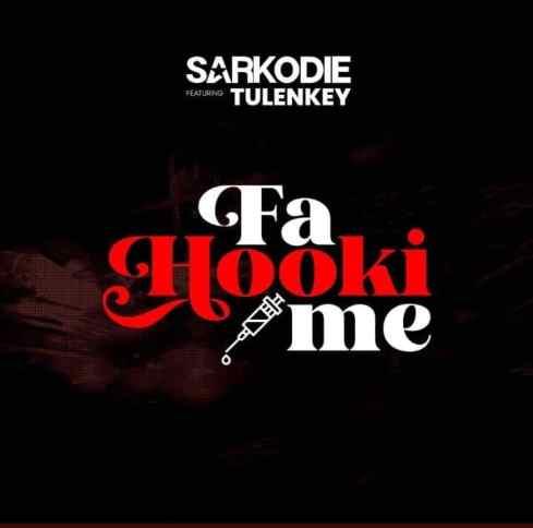 Sarkodie ft. Tulenkey – Fa Hooki Me