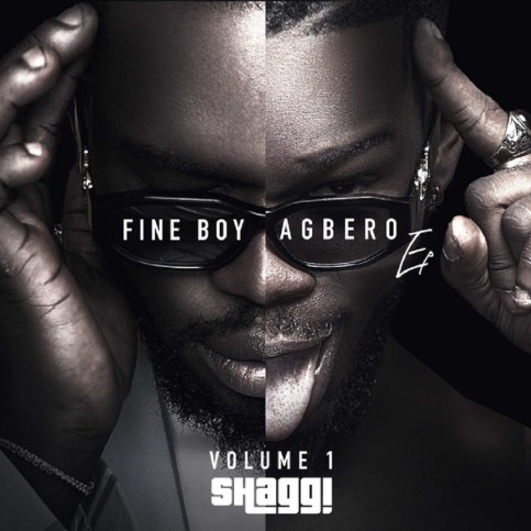 Broda Shaggi Fine Boy Agbero EP artwork