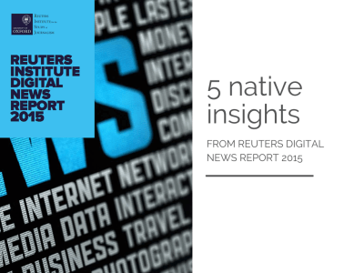 Five insights from Reuters Digital News Report 2015
