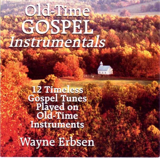 Old-Time Gospel Instrumentals by Wayne Erbsen