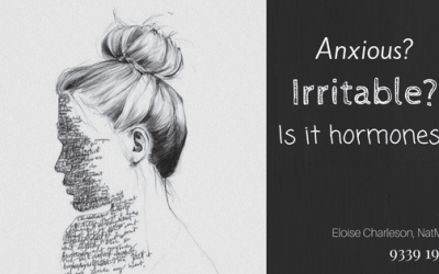 Anxious? Irritable? Is it hormones?