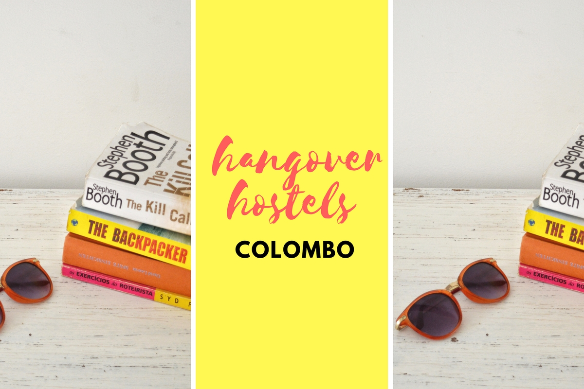 Hangover Hostels Colombo: A Budget Backpack Hostel