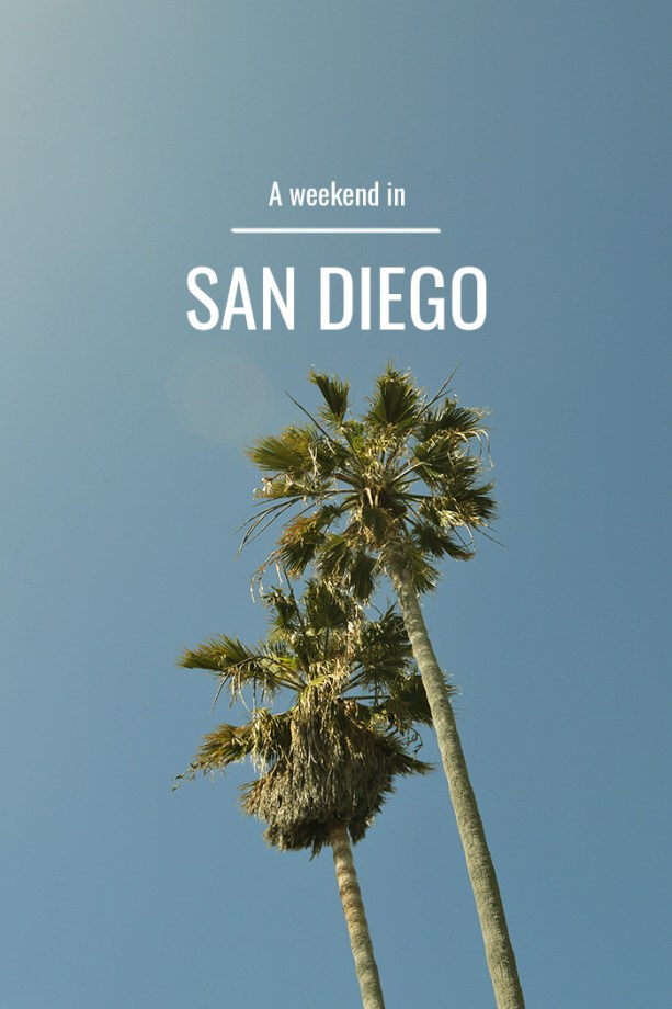 Mellow weekend get away to San Diego