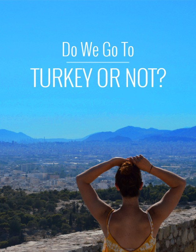 Should we go to Turkey after the attempted Military Coup? // Nattie on the Road