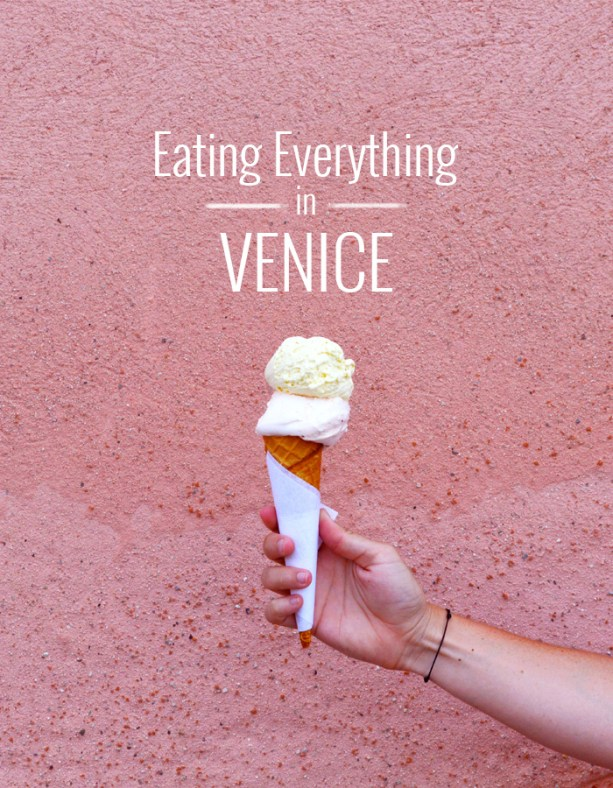 Eating Everything In Venice // Nattie on the Road