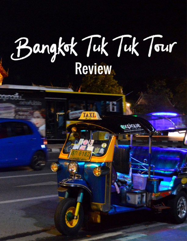 Bangkok Tuk Tuk Tour Review // Nattie on the Road