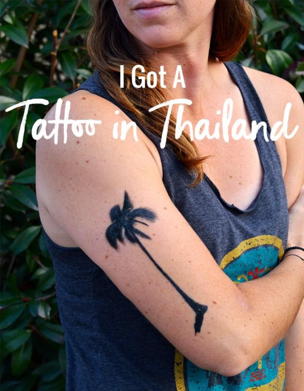 i got a tattoo in Thailand