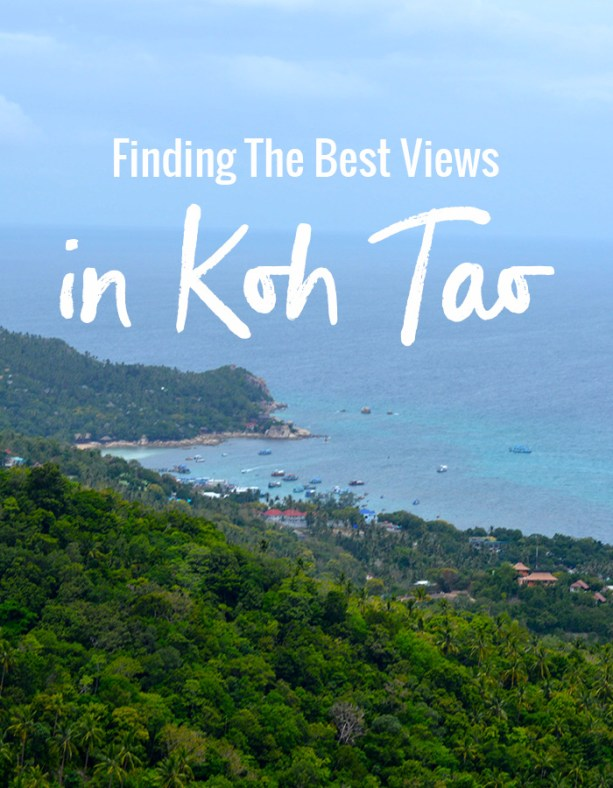Finding the best views in Koh Tao